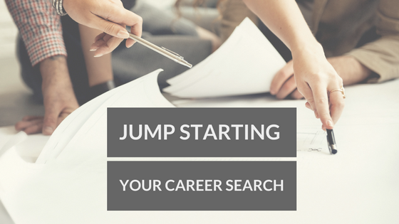 5 Things to do to JUMPSTART your Career Search