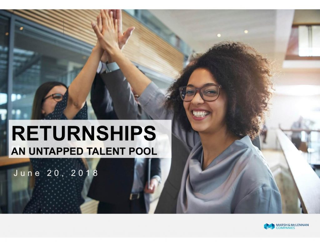 Returnships An Untapped Talent Pool June 20, 2018